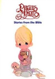 Precious Moments Stories from the Bible,Author Unknown, Paper back