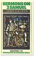 Sermons In 2 Samuel, John Calvin, Hard Cover