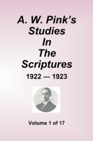 A. W. Pink's Studies in the Scriptures, 1922-23, Vol. 01 of 17, paperback