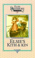 12 - Elsie&#39;s Kith & Kin, Book 12, Martha Kinley, hard cover