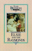 15 - Elsie and the Raymonds, Book 15, Martha Finley, hard cover
