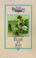 19 - Elsie at Ion, Book 19, Martha Finley, hard cover