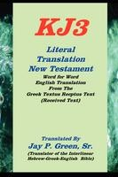 KJ3 - Literal Translation New Testament, paperback edition, Jay P. Green, Sr., paperback
