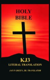 KJ3 Literal Translation Bible, Thick Paperback Memorial Edition, Jay P. Green, Sr. Translator