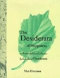The Desiderata of Happiness, Max Ehrmann, Hard Cover