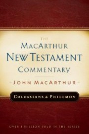 The MacArthur New Testament Commentary: Colossians & Philemon, John MacArthur, Hard Cover