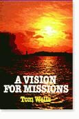 A Vision for Missions, Tom Wells, Paper Back