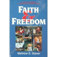 Faith & Freedom, Mathew D. Staver, Paper Back