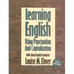 Learning English Using Punctuation and Capitalization, Louise M. Ebner, Paper Back