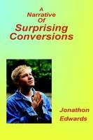 A Narrative of Surprising Conversions, Jonathan Edwards, hard cover