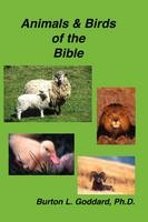 Animals and Birds of the Bible, Burton Goddard, paperback