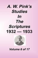 Studies in the Scriptures - 1932-33, Volume 06, Arthur W. Pink, hard cover