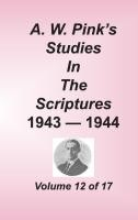Studies in the Scriptures - 1943-44, Volume 12 of 17 volumes, Arthur W. Pink, hard cover