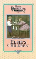 06 - Elsie's Children, Book 6, Martha Finley, hard cover