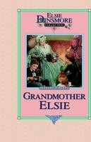 08 - Grandmother Elsie, Book 8, Marth Finley, hard cover