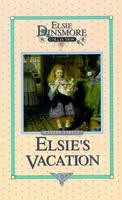 17 - Elsie's Vacation & After Events, Book 17, Martha Finley, hard cover
