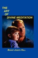 The Art of Divine Meditation, Bishop Joseph Hall, paperback
