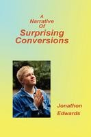 A Narrative of Surprising Conversions, Jonathon Edwards, paperback