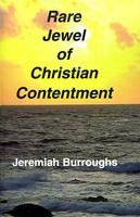 Rare Jewel of Christian Contentment, Jeremiah Burroughs,  paperback