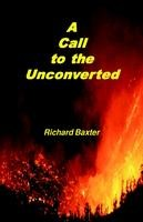 A Call to the Unconverted, Richard Baxter, paperback