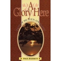 A Glory Here, Paul Basset, Paperback