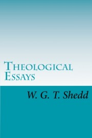 Theological Essays, William G. T. Shedd, paperback