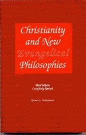 Christianity and New Evangelical Philosophies, Richard L. Heldinbrand, Paper Back